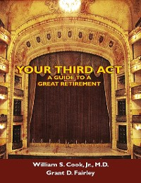 Cover Your Third Act: A Guide to a Great Retirement