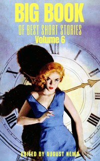 Cover Big Book of Best Short Stories - Volume 6