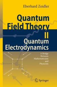 Cover Quantum Field Theory II: Quantum Electrodynamics
