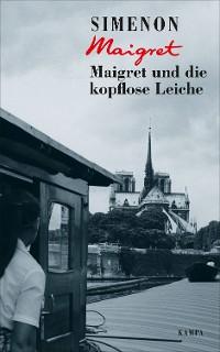 Cover Maigret und die kopflose Leiche