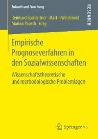 Cover Empirische Prognoseverfahren in den Sozialwissenschaften