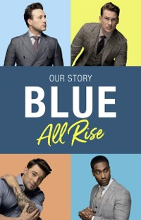 Cover Blue: All Rise: Our Story