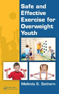 Cover Safe and Effective Exercise for Overweight Youth