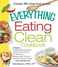 Cover Everything Eating Clean Cookbook