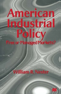 Cover American Industrial Policy