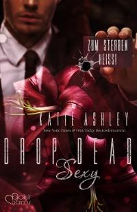 Cover Drop Dead Sexy - Zum Sterben heiß!