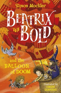 Cover Beatrix the Bold and the Balloon of Doom