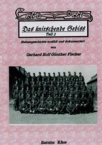 Cover DAS KNIRSCHENDE GEBISS Teil II