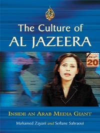Cover The Culture of Al Jazeera