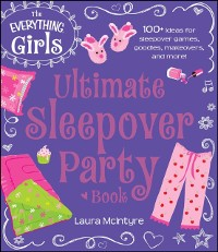 Cover Everything Girls Ultimate Sleepover Party Book