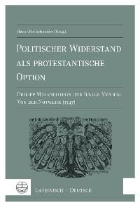 Cover Politischer Widerstand als protestantische Option