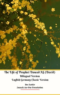 Cover The Life of Prophet Dawud AS (David) Bilingual Version English Germany Classic Version