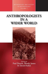 Cover Anthropologists in a Wider World