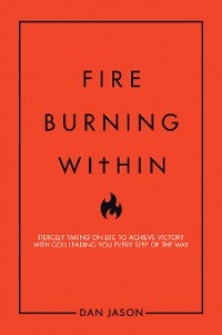 Cover Fire Burning Within