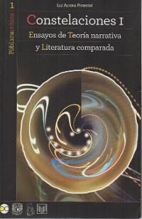 Cover Constelaciones I. Ensayos de teoría narrativa y literatura contemporanea