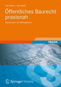 Cover Öffentliches Baurecht praxisnah