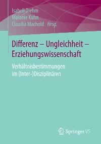Cover Differenz - Ungleichheit - Erziehungswissenschaft