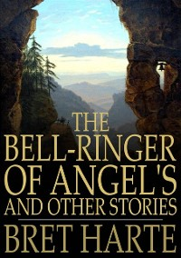 Cover Bell-Ringer of Angel's and Other Stories