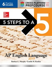 Cover 5 Steps to a 5: AP English Language 2017, Cross-Platform Edition
