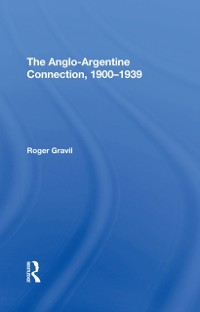 Cover Anglo-argentine Connection, 1900-1939