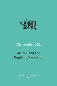Cover Milton and the English Revolution