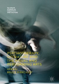 Cover Psychotherapy, Literature and the Visual and Performing Arts