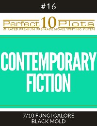 "Cover Perfect 10 Contemporary Fiction Plots #16-7 ""FUNGI GALORE – BLACK MOLD"""