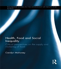 Cover Health, Food and Social Inequality