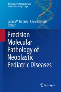 Cover Precision Molecular Pathology of Neoplastic Pediatric Diseases