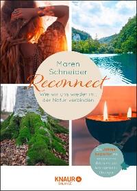 Cover Reconnect. Wie wir uns wieder mit der Natur verbinden