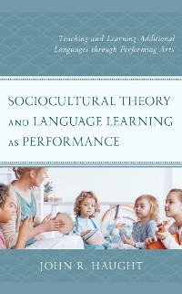Cover Sociocultural Theory and Language Learning as Performance