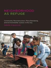 Cover Neighborhood as Refuge