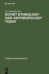 Cover Soviet Ethnology and Anthropology Today