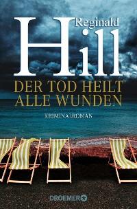 Cover Der Tod heilt alle Wunden