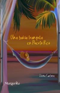 Cover Una bahía tranquila en Puerto Rico