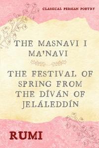 Cover The Masnavi I Ma'navi of Rumi (Complete 6 Books)