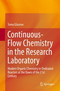 Cover Continuous-Flow Chemistry in the Research Laboratory