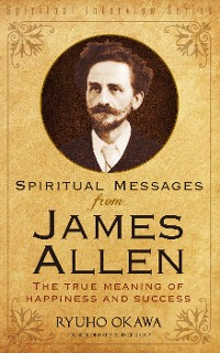 Cover Spiritual Messages from James Allen