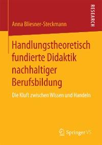 Cover Handlungstheoretisch fundierte Didaktik nachhaltiger Berufsbildung