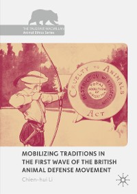 Cover Mobilizing Traditions in the First Wave of the British Animal Defense Movement