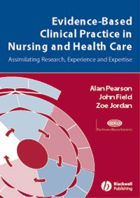 Cover Evidence-Based Clinical Practice in Nursing and Health Care