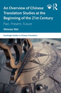 Cover Overview of Chinese Translation Studies at the Beginning of the 21st Century