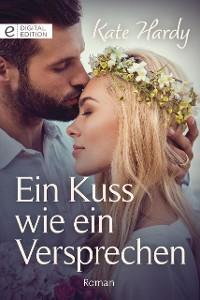 Cover Ein Kuss wie ein Versprechen