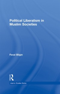 Cover Political Liberalism in Muslim Societies
