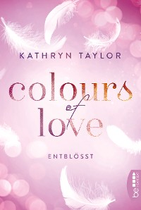 Cover Colours of Love - Entblößt