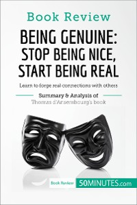 Cover Book Review: Being Genuine: Stop Being Nice, Start Being Real by Thomas d'Ansembourg