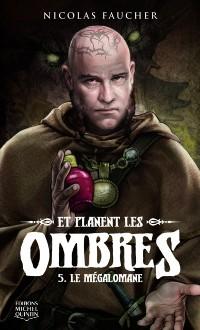 Cover Le megalomane