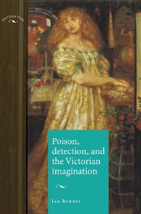Cover Poison, detection and the Victorian imagination