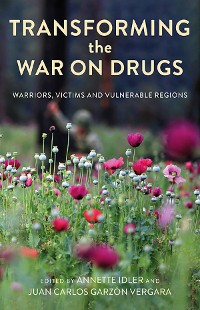 Cover Transforming the War on Drugs