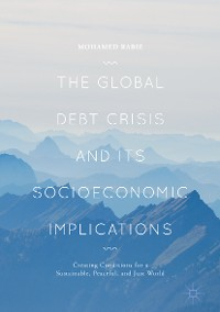 Cover The Global Debt Crisis and Its Socioeconomic Implications